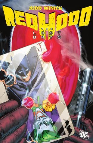 Batman: Red Hood - The Lost Days by Pablo Raimondi, Cliff Richards, Jeremy Haun, Judd Winick