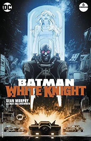 Batman: White Knight #6 by Matt Hollingsworth, Sean Gordon Murphy