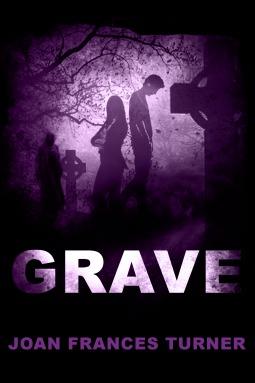 Grave by Joan Frances Turner