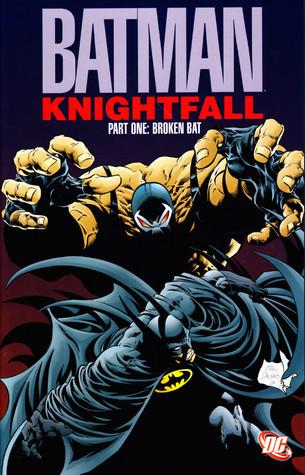 Batman: Knightfall, Part One: Broken Bat by Jim Balent, Chuck Dixon, Doug Moench, Norm Breyfogle, Graham Nolan, Jim Aparo