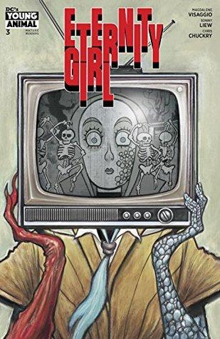 Eternity Girl (2018-) #3 by Sonny Liew, Magdalene Visaggio, Chris Chuckry