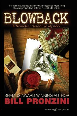 Blowback: The Nameless Detective by Bill Pronzini