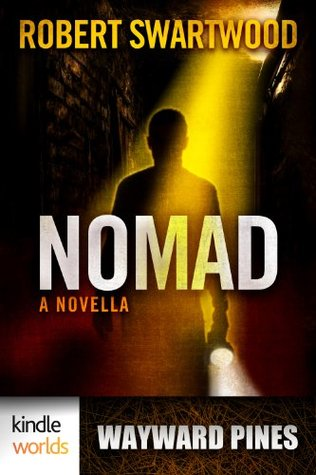 Nomad by Robert Swartwood
