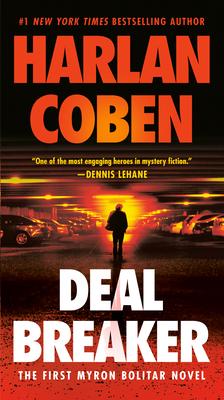 Deal Breaker: The First Myron Bolitar Novel by Harlan Coben