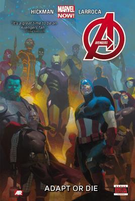 Avengers Vol. 5: Adapt or Die by Jonathan Hickman, Esad Ribić, Salvador Larroca