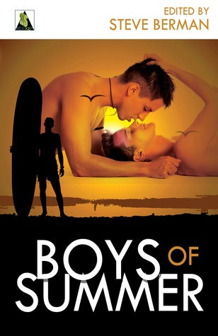 Boys of Summer by Steve Berman, Aimee Payne, Marguerite Croft, 'Nathan Burgoine, Ann Zeddies, Shawn Syms, Christopher Reynaga, Alex Jeffers, Dia Pannes, Sam Cameron