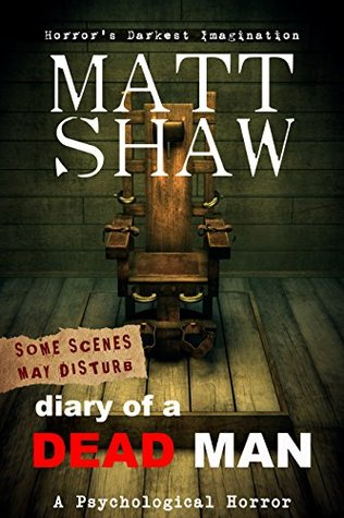 Diary of a Dead Man: The Final Thoughts of Ed Boothe by Matt Shaw
