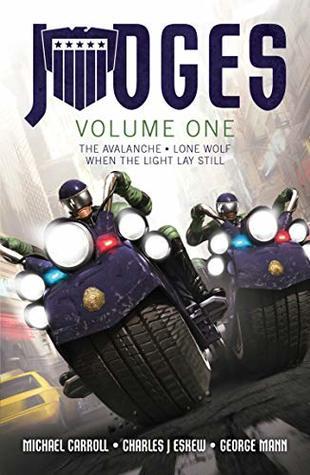 JUDGES: Volume One by Michael Carroll, George Mann, Charles J Eskew