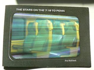 The Stars on the 7:18 to Penn by Ana Bozicevic