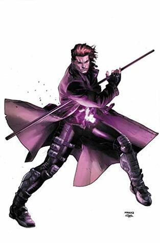Gambit: King of Thieves - The Complete Collection by Diogenes Neves, Clay Mann, Leonard Kirk, Amilcar Pinna, James Asmus