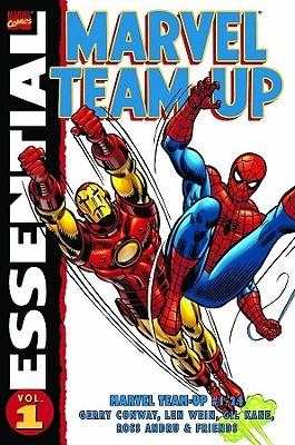 Essential Marvel Team-Up - Volume 1 by Gil Kane, Gerry Conway, Len Wein, Jim Mooney, Ross Andru, Roy Thomas