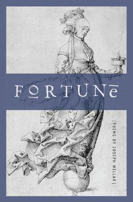 Fortune: Poems by Joseph Millar