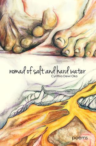 Nomad of Salt and Hard Water by Cynthia Dewi Oka
