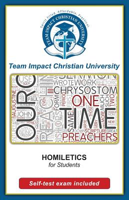 HOMILETICS for students by Team Impact Christian University