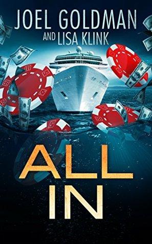All In by Joel Goldman, Lisa Klink