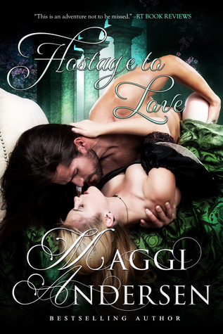Hostage to Love by Maggi Andersen