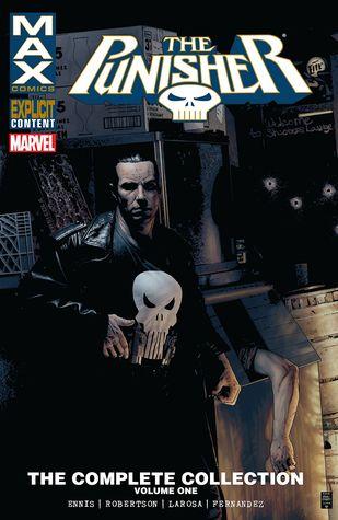 Punisher Max: The Complete Collection, Vol. 1 by Lewis LaRosa, Garth Ennis, Leandro Fernández, Darick Robertson, Duane Swierczynski, Mike Benson