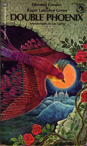 Double Phoenix by Roger Lancelyn Green, Edmund Cooper