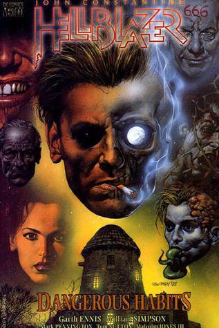 Hellblazer: Dangerous Habits by Malcolm Jones III, William Simpson, Garth Ennis, Tom Sutton, Mark Pennington