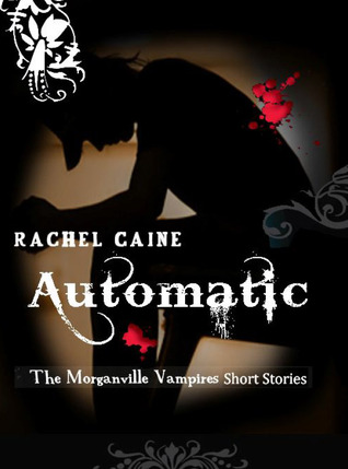 Automatic by Rachel Caine