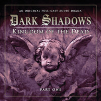 Dark Shadows: Kingdom of The Dead, Part One by Eric Wallace, Stuart Manning