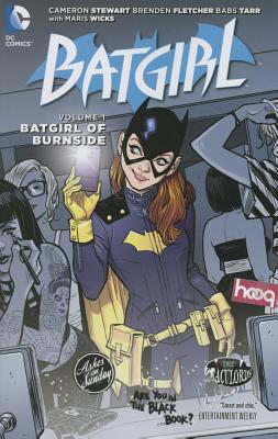 Batgirl Vol. 1: Batgirl of Burnside (the New 52) by Brenden Fletcher, Cameron Stewart