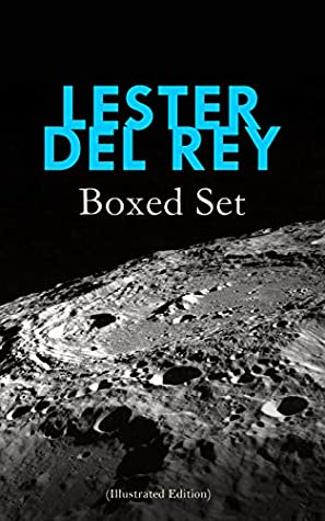 LESTER DEL REY - Boxed Set (Illustrated Edition): Badge of Infamy, The Sky Is Falling, Police Your Planet, Pursuit, Victory, Let'em Breathe Space by Ashman, Lester del Rey, Kelly Freas, Rogers, Don Sibley, Willer, Eberle, Dick Francis, Paul Orban