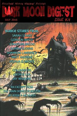 Dark Moon Digest Issue #24 by Various Authors