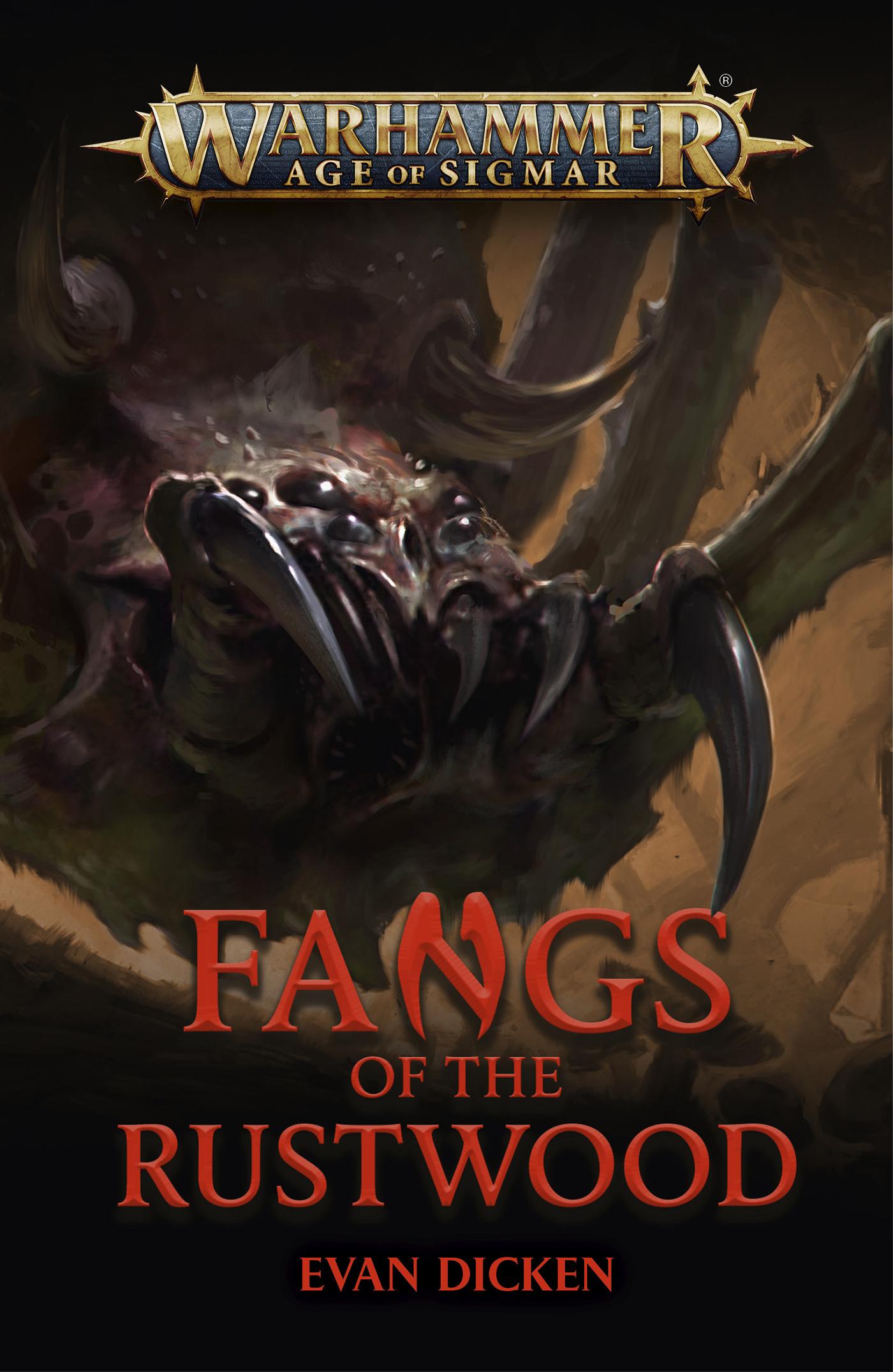 Fangs of the Rustwood by Evan Dicken