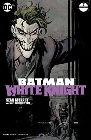 Batman: White Knight #7 by Matt Hollingsworth, Sean Gordon Murphy