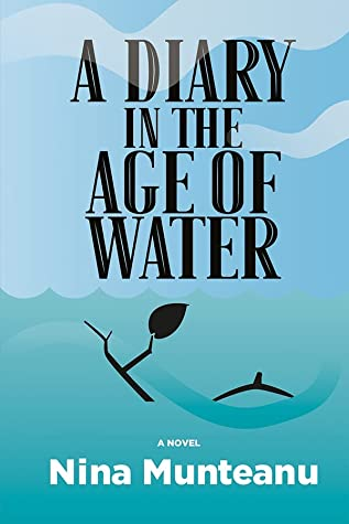A Diary in the Age of Water by Nina Munteanu