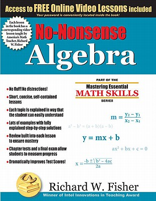 No-Nonsense Algebra: Part of the Mastering Essential Math Skills Series by Richard Fisher