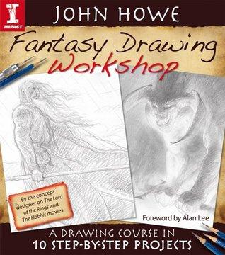 Fantasy Drawing Workshop by John Howe