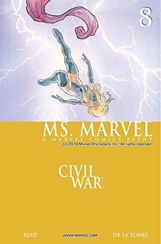 Ms. Marvel #8 by David W. Mack, Roberto de la Torre, Brian Reed, Jonathan Sibal