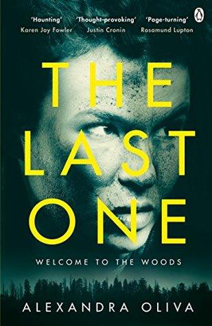 The Last One: An addictive post-apocalyptic thriller by Alexandra Oliva