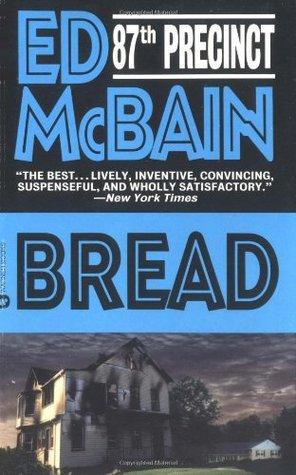 Bread by Ed McBain