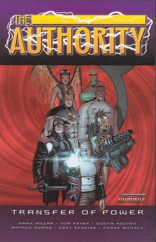 The Authority, Vol. 4: Transfer of Power by Frank Quitely, Tom Peyer, Mark Millar