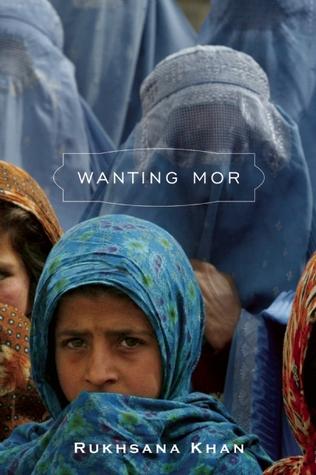 Wanting Mor by Rukhsana Khan