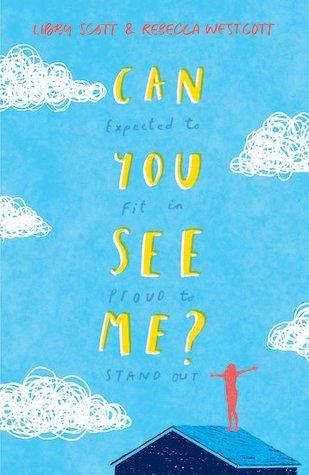 Can You See Me? by Libby Scott, Rebecca Westcott