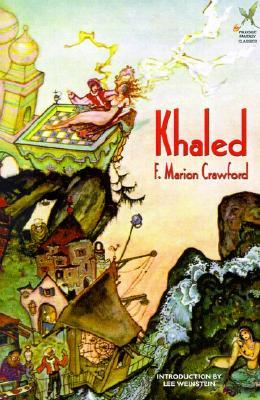 Khaled by F. Marion Crawford