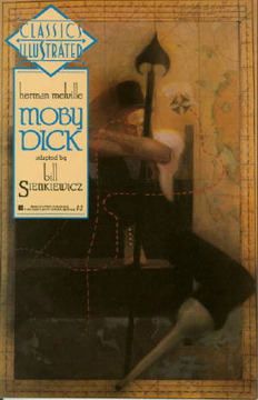 Classics Illustrated: Moby Dick by D.G. Chichester, Willie Schubert, Bill Sienkiewicz, Herman Melville