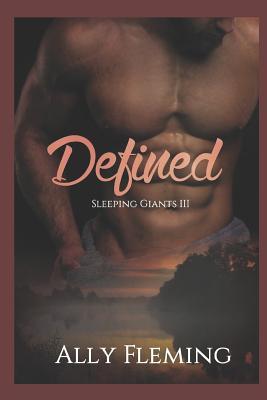 Defined: Sleeping Giants Book 3 by Altonya Washington, Ally Fleming