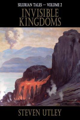 Invisible Kingdoms by Steven Utley