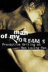 Man of My Dreams by David Plante, Terrence McNally, Christopher Navratil, David Sedaris