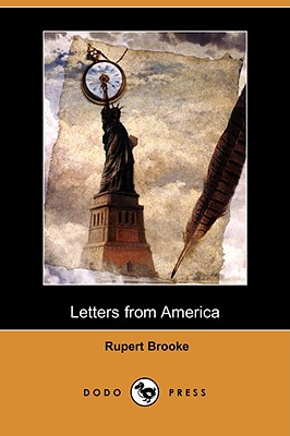 Letters from America (Dodo Press) by Rupert Brooke
