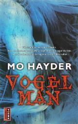 Vogelman by Bob Snoijink, Mo Hayder