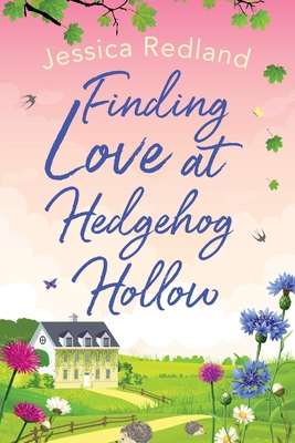 Finding Love at Hedgehog Hollow by Jessica Redland