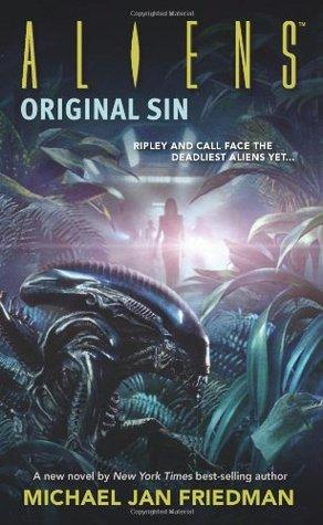 Aliens: Original Sin by Michael Jan Friedman