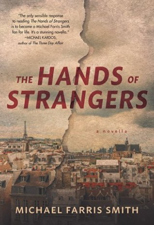 The Hands of Strangers by Michael Farris Smith