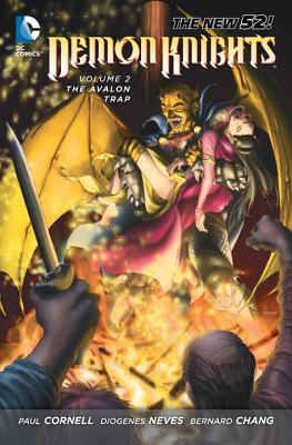 Demon Knights, Volume 2: The Avalon Trap by Paul Cornell, Diogenes Neves, Robson Rocha